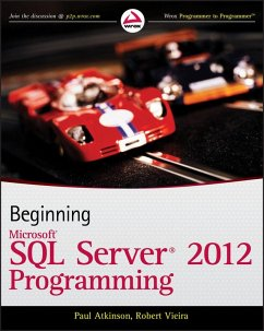 Beginning Microsoft SQL Server 2012 Programming (eBook, ePUB) - Atkinson, Paul; Vieira, Robert