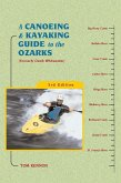 A Canoeing and Kayaking Guide to the Ozarks (eBook, ePUB)
