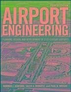 Airport engineering ebook pdf von norman j ashford saleh mumayiz paul h wright for Transportation engineering planning and design