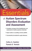 Essentials of Autism Spectrum Disorders Evaluation and Assessment (eBook, PDF)