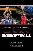 The Bullets, the Wizards, and Washington, DC, Basketball (eBook, ePUB)