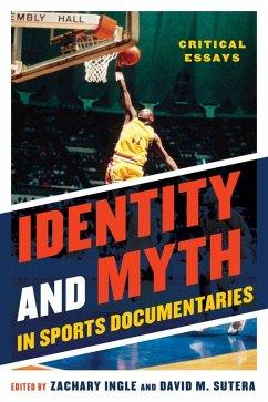 Identity and Myth in Sports Documentaries (eBook, ePUB)