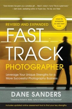Fast Track Photographer, Revised and Expanded Edition (eBook, ePUB) - Sanders, Dane