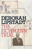 The Eichmann Trial (eBook, ePUB)