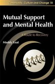 Mutual Support and Mental Health (eBook, ePUB)