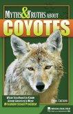 Myths & Truths About Coyotes (eBook, ePUB)