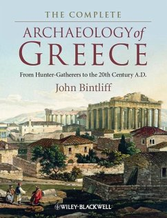 The Complete Archaeology of Greece (eBook, PDF) - Bintliff, John