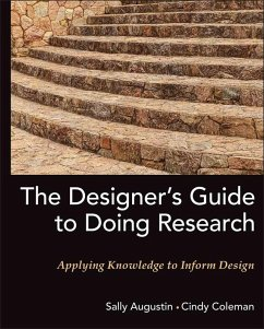 The Designer's Guide to Doing Research (eBook, PDF) - Augustin, Sally; Coleman, Cindy