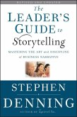 The Leader's Guide to Storytelling (eBook, ePUB)
