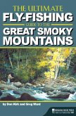 The Ultimate Fly-Fishing Guide to the Great Smoky Mountains (eBook, ePUB)