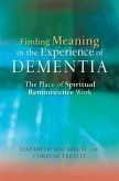 Finding Meaning in the Experience of Dementia (eBook, ePUB)