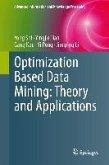 Optimization Based Data Mining: Theory and Applications (eBook, PDF)