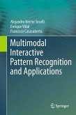 Multimodal Interactive Pattern Recognition and Applications (eBook, PDF)