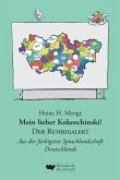 Mein lieber Kokoschinski: Der Ruhrdialekt