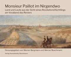 Monsieur Paillot im Nirgendwo - Paillot, Pierre-Hippolyte-Léopold