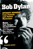 Bob Dylan: Intimate Insights from Friends and Fellow Musicians (eBook, ePUB)