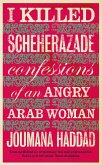 I Killed Scheherazade (eBook, ePUB)