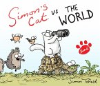Simon's Cat vs. The World! (eBook, ePUB)