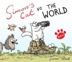 Simon's Cat vs. The World! (eBook, ePUB) - Tofield, Simon