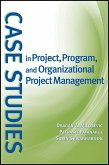 Case Studies in Project, Program, and Organizational Project Management (eBook, PDF)