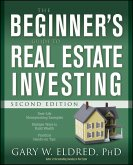 The Beginner's Guide to Real Estate Investing (eBook, ePUB)
