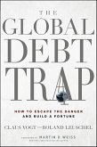 The Global Debt Trap (eBook, PDF)