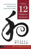 The 12 Chinese Animals (eBook, ePUB)