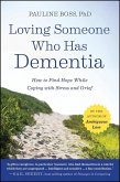 Loving Someone Who Has Dementia (eBook, PDF)