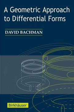 A Geometric Approach to Differential Forms (eBook, PDF) - Bachman, David