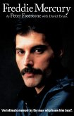 Freddie Mercury: An Intimate Memoir by the Man who Knew Him Best (eBook, ePUB)