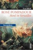 Rosé Pompadour / Preußen Krimi Bd.12