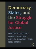 Democracy, States, and the Struggle for Social Justice (eBook, ePUB)