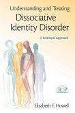 Understanding and Treating Dissociative Identity Disorder (eBook, PDF)