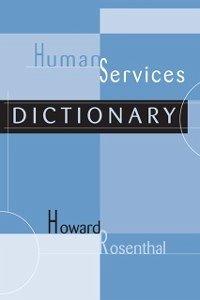 Human Services Dictionary (eBook, ePUB)