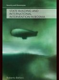 State Building and International Intervention in Bosnia (eBook, ePUB)
