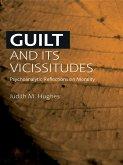 Guilt and Its Vicissitudes (eBook, ePUB)