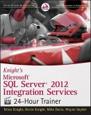 Knight's Microsoft SQL Server 2012 Integration Services 24-Hour Trainer (eBook, PDF)