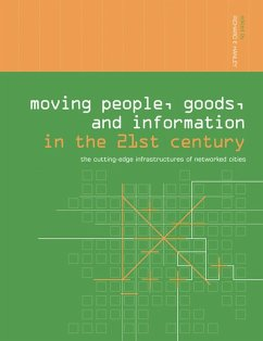 Moving People, Goods and Information in the 21st Century (eBook, ePUB)