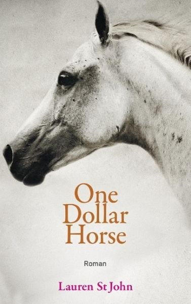 One Dollar Horse (Lauren St John)