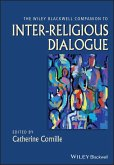The Wiley-Blackwell Companion to Inter-Religious Dialogue (eBook, PDF)