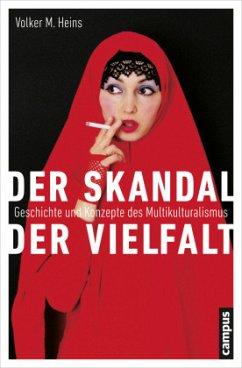 Der Skandal der Vielfalt - Heins, Volker M.