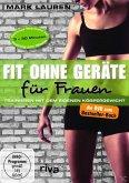 Fit ohne Geräte für Frauen DVD - Trainieren mit dem eigenen Körpergewicht