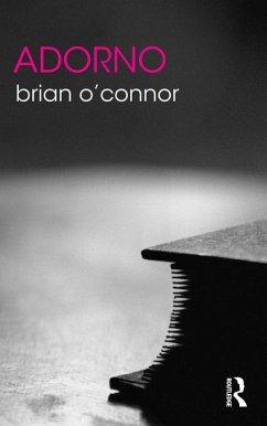 Adorno (eBook, PDF) - O'Connor, Brian