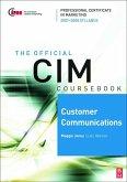 CIM Coursebook 07/08 Customer Communications (eBook, PDF)