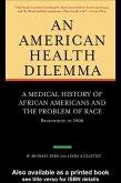 An American Health Dilemma (eBook, ePUB)