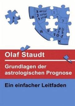 Grundlagen der astrologischen Prognose