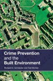 Crime Prevention and the Built Environment (eBook, ePUB)