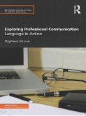 Exploring Professional Communication (eBook, ePUB)
