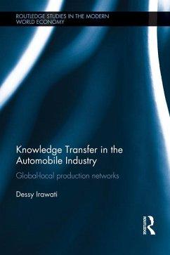 Knowledge Transfer in the Automobile Industry (eBook, ePUB) - Irawati, Dessy