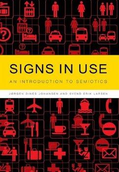 Signs in Use (eBook, ePUB) - Johansen, Jørgen Dines; Larsen, Svend Erik